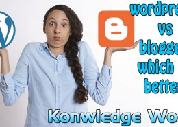 wordpress vs blogger which is better – Knowledge World